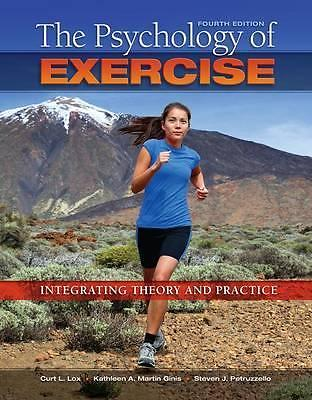 The Psychology of Exercise 4 ED by Curt L Lox 1621590062 US ED