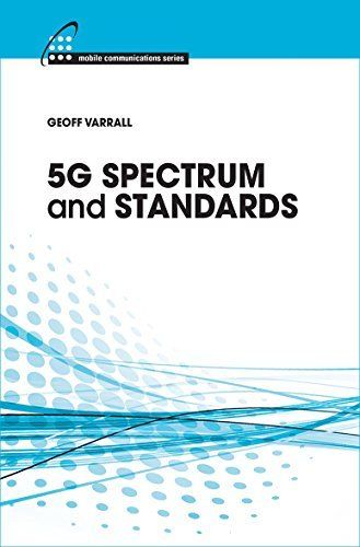 5G Spectrum and Standards 2 ED by Geoff Varrall 1630810444 US ED