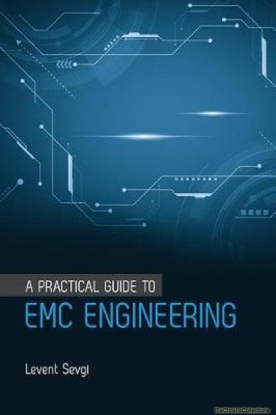 A Practical Guide to EMC Engineering by Levent Sevgi 1630813834 US ED