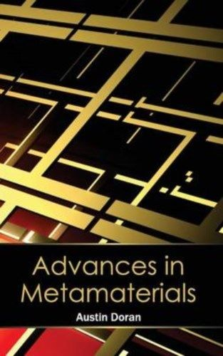 Advances in Metamaterials by Austin Doran 163238034X US ED