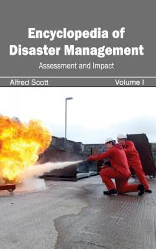 Encyclopedia of Disaster Management Vol 1 by Alfred Scott 1632392259 US ED
