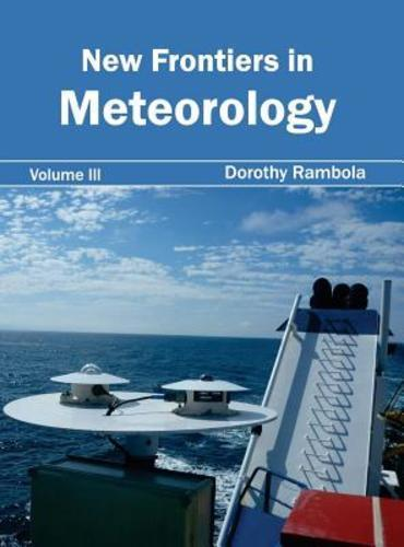 Frontiers in Meteorology Vol 3 by Dorothy Rambola 1632394774 US ED