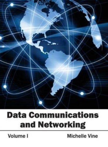Data Communications and Networking Vol 1 by Michelle Vine 1632401339 US ED