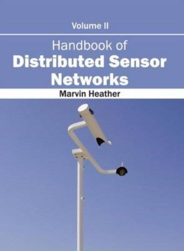 Handbook of Distributed Sensor Networks Vol 2 by Marvin Heather 163240267X US ED