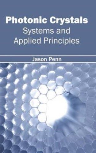 Photonic Crystals by Jason Penn 1632404087 US ED