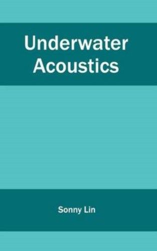 Underwater Acoustics by Sonny Lin 1632405083 US ED