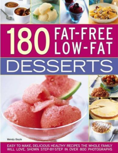 180 Fat Free Low Fat Desserts by Wendy Doyle 1782142207