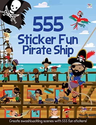 555 Sticker Fun Pirate Ship by Susan Mayes 1782445161