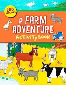 A Farm Adventure Sticker and Activity Book by Arcturus Publishing 1784044962