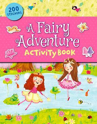 A Fairy Adventure Activity Book by Arcturus Publishing 1784044970