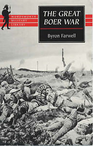 The Great Boer War by Byron Farwell 1840222174