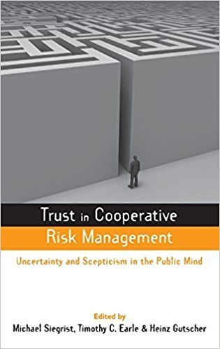 Trust in Cooperative Risk Management 1 ED by Michael Siegrist 1844074242