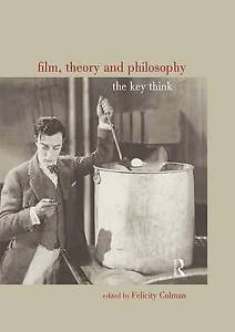 Film Theory and Philosophy by Felicity Colman 1844651843