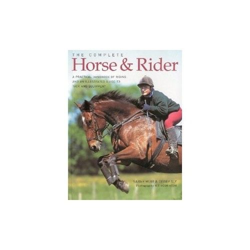 The Complete Horse and Rider by Sarah Muir 1844770117