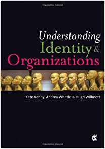 Understanding Identity and Organizations 1 ED by Kate Kenny 1848606796 US ED