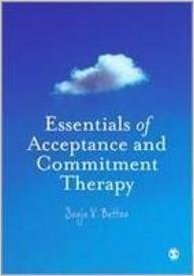 Essentials of Acceptance and Commitment Therapy 1 ED by Sonja V Batten 1849201676 US ED