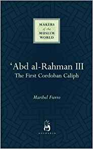 Abd Al Rahman III by Maribel Fierro 185168509X