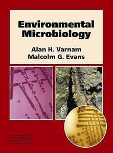 Textbook of Environmental Microbiology by Malcolm G Evans 1874545782 US ED