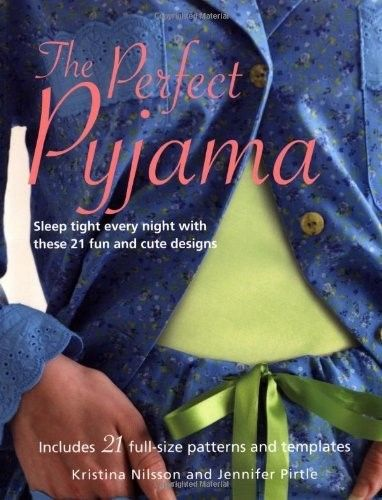 The Perfect Pyjama by Jennifer Pirtle 1906525765