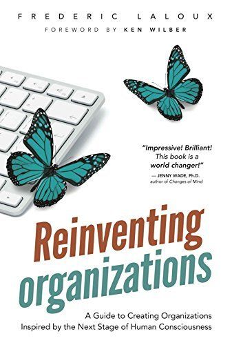 Reinventing Organizations 1 ED by Frederic Laloux 2960133501
