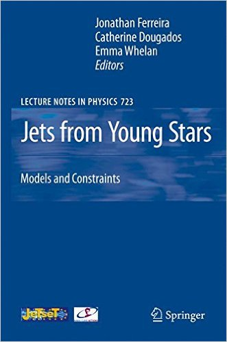 Jets from Young Stars 2007 ED by Jonathan Ferreira 3540680330 US ED