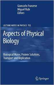 Aspects of Physical Biology 2008 ED by Giancarlo Franzese 354078764X US ED