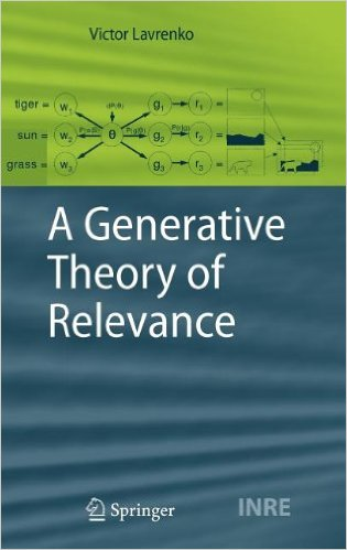 A Generative Theory of Relevance 2009 ED by Victor Lavrenko 3540893636 US ED