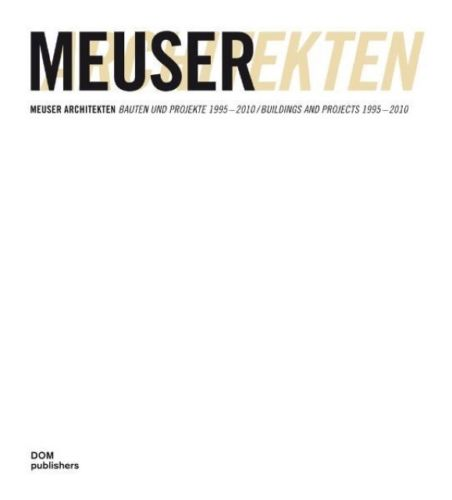 Meuser Architekten by Philipp Meuser 386922150X US ED