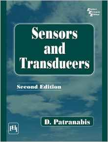 Sensors and Transducers 2 ED by D Patranabis 8120321987