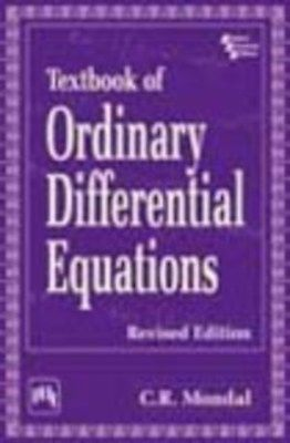 Textbook of Ordinary Differential Equations by C.R. Mondal