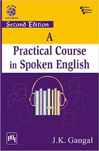 A Practical Course in Spoken English 2 ED by J K Gangal 8120346548