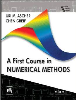 A First Course in Numerical Methods Ascher