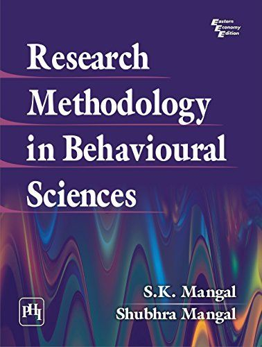 Research Methodology in Behavioural Sciences 1 ED by Shubhara Mangal 8120348087