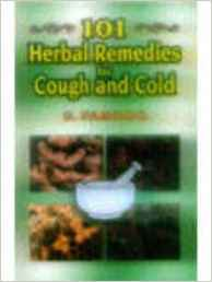 101 Herbal Remedies for Cough and Cold 1 ED by Farooq S 8123908296 US ED