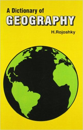A Dictionary Of Geography by Rojoshky H 8123911300