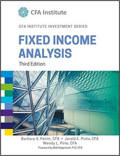 Fixed Income Analysis 3 ED by Barbara S Petitt 8126563125