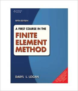 A First Course in the Finite Element Method (5 ED) Logan
