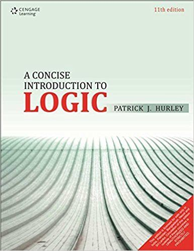 A Concise Introduction to Logic 11 ED by Patrick J Hurley 8131532593