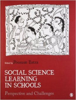 Social Science Learning in Schools: Perspective and Challenges Batra