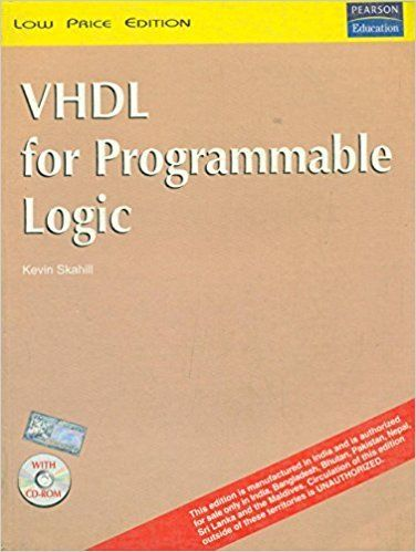 VHDL for Programmable Logic 1 ED by Kevin Skahill 8177587471