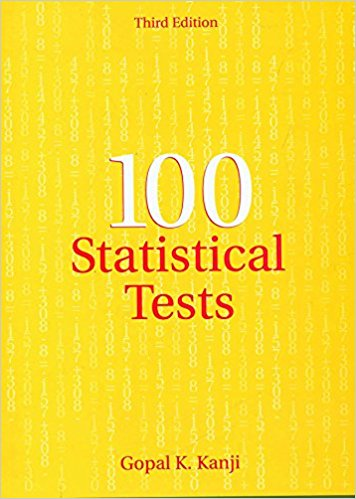 100 Statistical Tests 3 ED by Gopal K Kanji 8178297310
