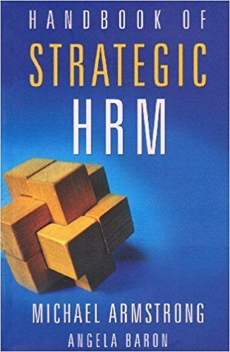 Handbook of Strategic HRM by Michael Armstrong 8179925684
