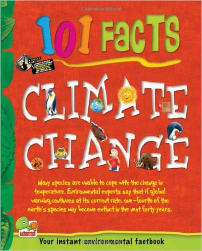 101 Facts Climate change Key stage 2 by Snigdha Sah 8179931986