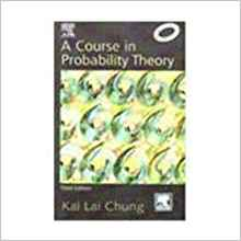 A Course in Probability Theory 2 ED by Chung 8181477154