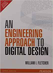 A Engineering Approach to Digital Design 1 ED by William I Fletcher 9332555222