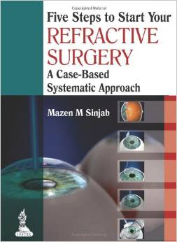 Five Steps to Start Your Refractive Surgery (1 ED) Sinjab