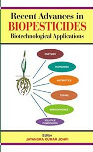 Recent Advances in Biopesticides by Jayandra Kumar Johnri 9380235216