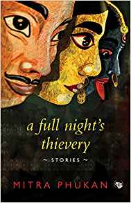 A Full Nights Thievery by Mitra Phukan 9386050609