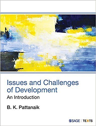 Issues and Challenges of Development 1 ED by B K Pattanaik 9386062186