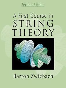 A First Course in String Theory (2 E)